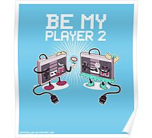 Be My Player 2 prints Poster