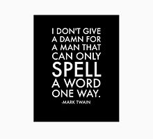 Humorous Mark Twain Quote Unisex T-Shirt
