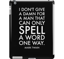 Humorous Mark Twain Quote iPad Case/Skin