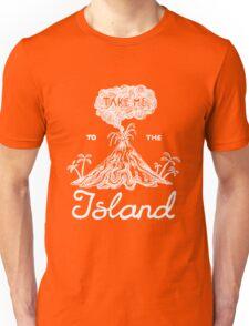 Take Me To The Island Unisex T-Shirt