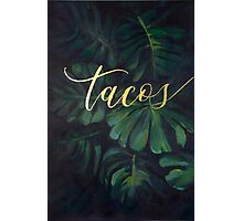 Tacos in the Tropics Photographic Print