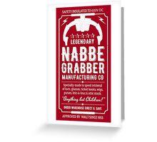 Nabbe Grabber Greeting Card