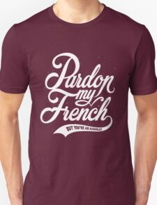 Pardon My French Ferris Bueller's Day Off Movie Quote T-Shirt