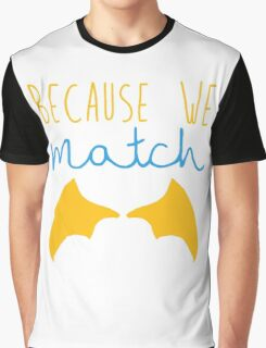 Because We Match (Dragon Boy) Graphic T-Shirt