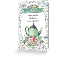 Thank You Mom Teapot Greeting Card
