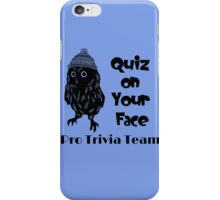 Quiz on Your Face Pro Trivia Team iPhone Case/Skin