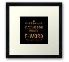 Friday Framed Print