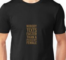 Nobody texts  Unisex T-Shirt