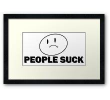 People Suck Framed Print