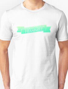 Intersectional Feminist - Green Unisex T-Shirt