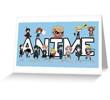 ANIME! Greeting Card