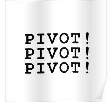 PIVOT! Poster