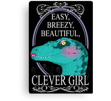 Easy, Breezy, Beautiful, Clever Girl Canvas Print