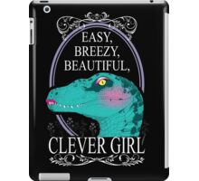Easy, Breezy, Beautiful, Clever Girl iPad Case/Skin