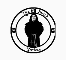 The Dried Priest Unisex T-Shirt