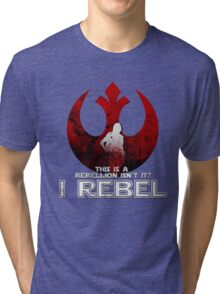 I REBEL - Rogue One: A Star Wars Story Tri-blend T-Shirt