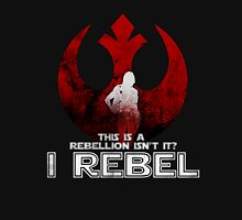 I REBEL - Rogue One: A Star Wars Story Unisex T-Shirt