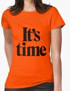 It's Time - Black Womens Fitted T-Shirt