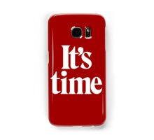 It's Time - White Samsung Galaxy Case/Skin