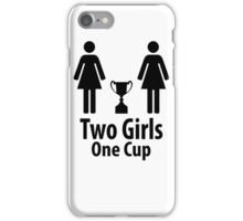 Two Girls One Cup - Parody iPhone Case/Skin