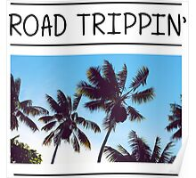 Road trippin Poster
