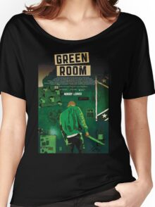 Green Room The Movie 2016 Women's Relaxed Fit T-Shirt