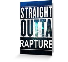Straight Outta Rapture - Colour Greeting Card