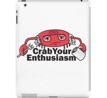 Crab Your Enthusiasm iPad Case/Skin