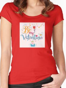 Valentine's Day Greeting Card. Lettering Be My Valentine Women's Fitted Scoop T-Shirt