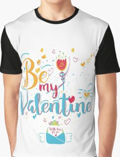 Valentine's Day Greeting Card. Lettering Be My Valentine Graphic T-Shirt