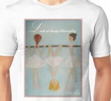 Look at things differently Unisex T-Shirt