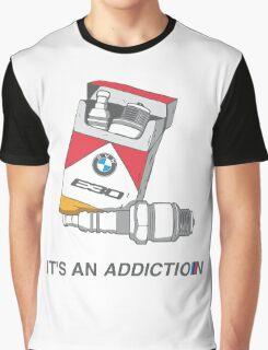 It's an addiction BMW Graphic T-Shirt