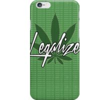 legalize The Weed iPhone Case/Skin