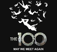 The 100 May We Meet Again Unisex T-Shirt