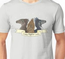 Crazy Raptor Lady Unisex T-Shirt