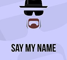 SAY MY NAME by SangreSani