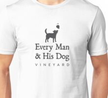 Every Man & His Dog Vineyard Unisex T-Shirt