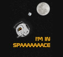 I'm In Space Unisex T-Shirt