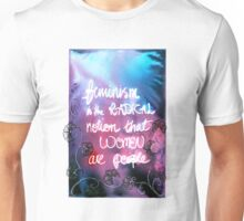 Feminism is the radical notion that women are people Unisex T-Shirt