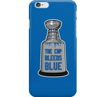 The Cup Bleeds Blue - New York Rangers Stanley Cup Playoff Shirt iPhone Case/Skin