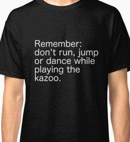 Kazoo Kid Warning - white text Classic T-Shirt