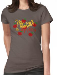My safe word is apples Womens Fitted T-Shirt