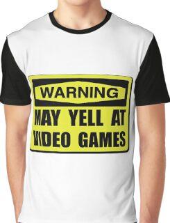 Warning Yell At Video Games Graphic T-Shirt