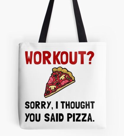 Work Out Pizza Tote Bag