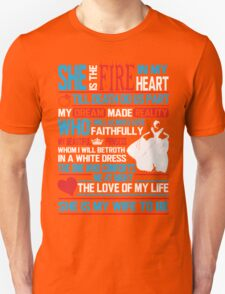 She Is My Wife To Be T-Shirt