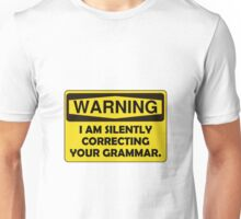 Warning Grammar Unisex T-Shirt