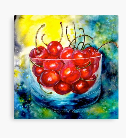 Life is Just a Bowl of Cherries Canvas Print