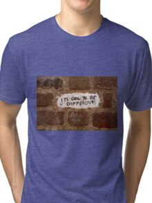 It's cool to be different! Tri-blend T-Shirt