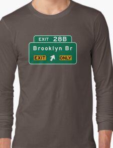Brooklyn Bridge, NYC Road Sign, USA Long Sleeve T-Shirt