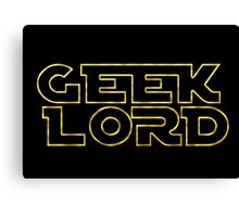 Geek Lord-Star Wars Canvas Print